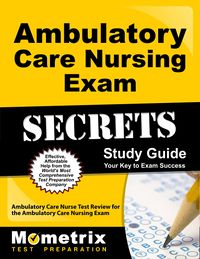 Ambulatory Care Study Guide